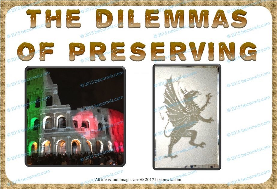 Dilemmas of Preserving